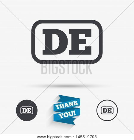 German language sign icon. DE Deutschland translation symbol with frame. Flat icons. Buttons with icons. Thank you ribbon. Vector