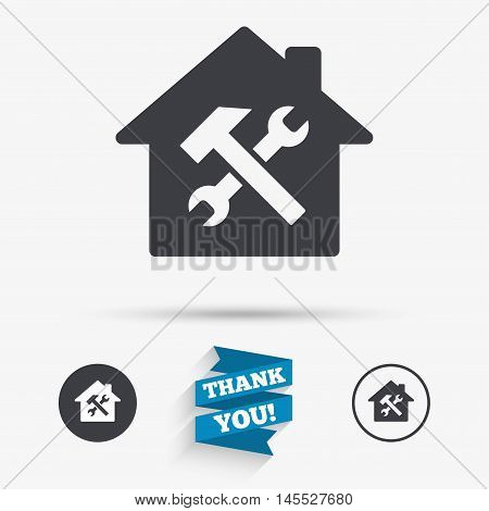 Service house. Repair tool sign icon. Service symbol. Hammer with wrench. Flat icons. Buttons with icons. Thank you ribbon. Vector