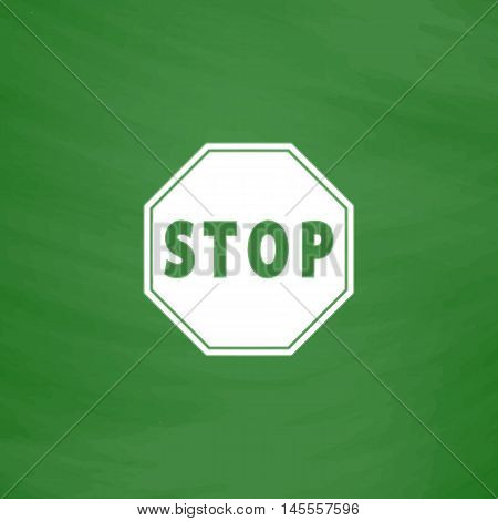 Vector Stop sign Icon Simple vector button. Imitation draw icon with white chalk on blackboard. Flat Pictogram