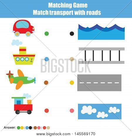 Match transport with roads children educational game. Learning transport theme kids activity