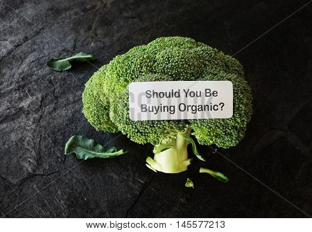 Broccoli with Should You Be Buying Organic label