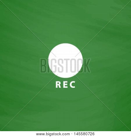 Rec Simple vector button. Imitation draw icon with white chalk on blackboard. Flat Pictogram and School board background. Illustration symbol