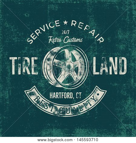 Garage service vintage tee design graphics, Tire land, repair service typography print. T-shirt stamp, teeshirt graphic, premium retro artwork. Old school car emblem, logo on dark background. Vector.