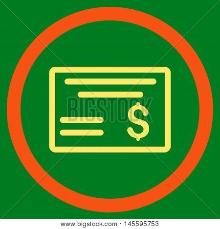 Dollar Cheque vector bicolor rounded icon. Image style is a flat icon symbol inside a circle, orange and yellow colors, green background.