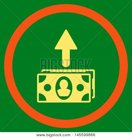 Spend Banknotes vector bicolor rounded icon. Image style is a flat icon symbol inside a circle orange and yellow colors green background.