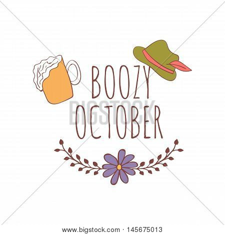 Hand drawn card with beer mug and traditional bavarian hat with floral frame isolated on white background. October. Boozy october.