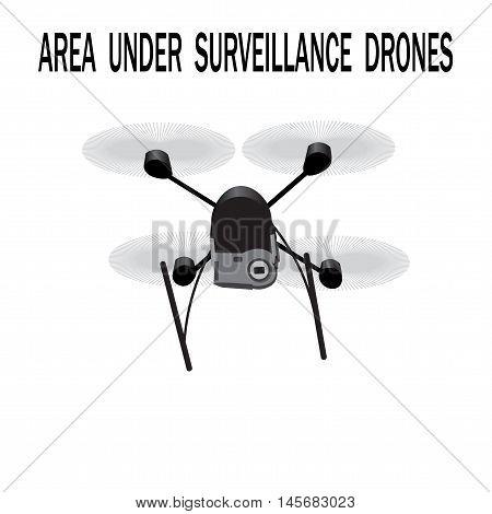 Image drone. Caption area under surveillance drones. Vector illustration