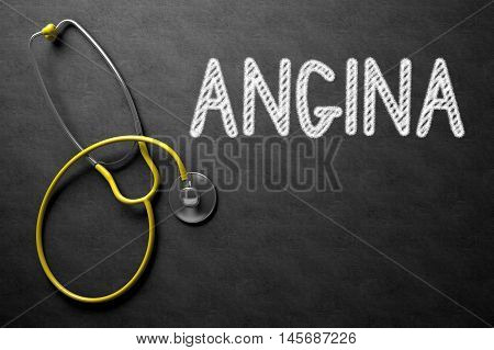 Medical Concept: Angina on Black Chalkboard. Medical Concept: Black Chalkboard with Handwritten Medical Concept - Angina with Yellow Stethoscope. Top View. 3D Rendering.