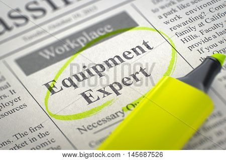 A Newspaper Column in the Classifieds with the Job Vacancy of Equipment Expert, Circled with a Yellow Marker. Blurred Image. Selective focus. Job Search Concept. 3D Illustration.