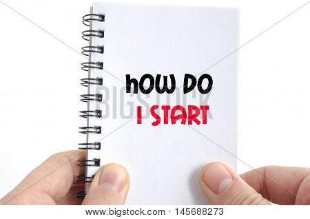 How do i start text concept isolated over white background
