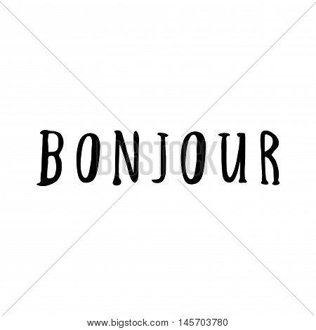 Hand Drawn Bonjour Phrase