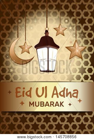 Greeting card for Sacrifice Feast. Eid Al Adha mubarak poster with hanging golden stars, crescent moon, glowing lantern against the backdrop of traditional Islamic pattern