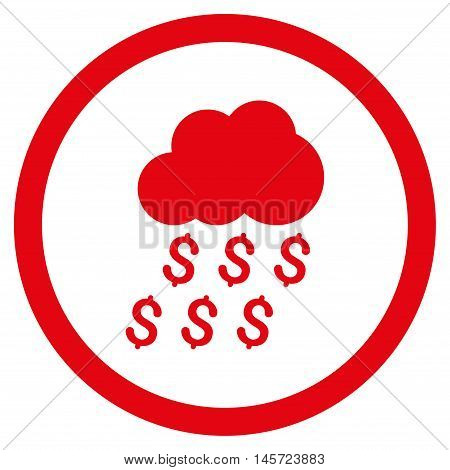 Money Rain rounded icon. Vector illustration style is flat iconic symbol, red color, white background.