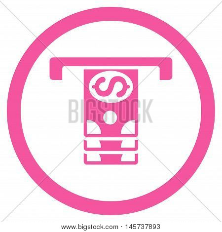 Banknotes Withdraw rounded icon. Vector illustration style is flat iconic symbol, pink color, white background.