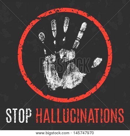 Conceptual vector illustration. Human diseases. Stop hallucinations.