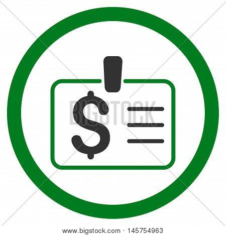 Dollar Badge rounded icon. Vector illustration style is flat iconic bicolor symbol, green and gray colors, white background.