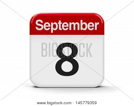 Calendar web button - The Eighth of September - International Literacy Day and International Day of Journalists' Solidarity three-dimensional rendering 3D illustration