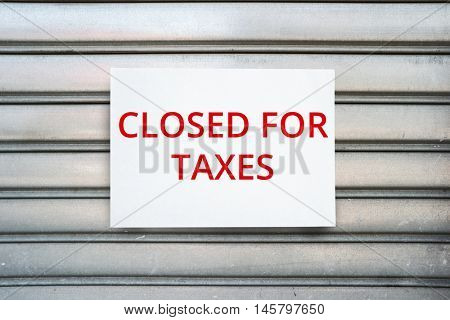 Shop closed for heavy taxation