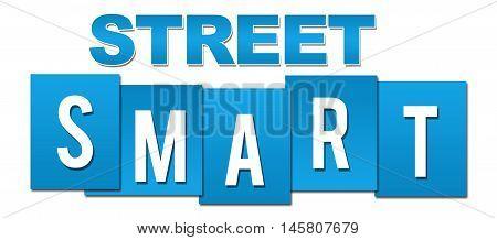 Street smart text written over blue background.