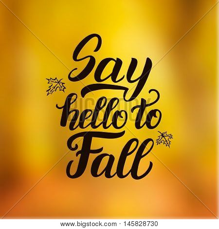 Say Hello To Fall Poster