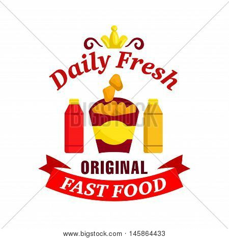 Fast food label. Vector icon with chicken nuggets, ketchup, mustard, golden crown, red ribbon for restaurant menu, eatery signboard, cafe sticker