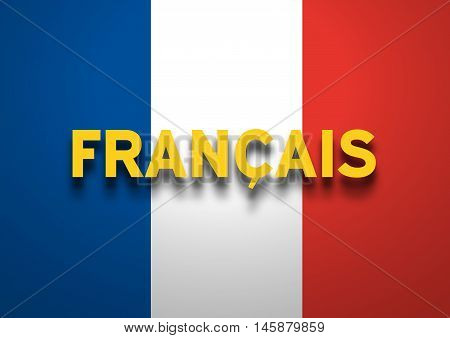 French Speaking conceptual background, text and flag