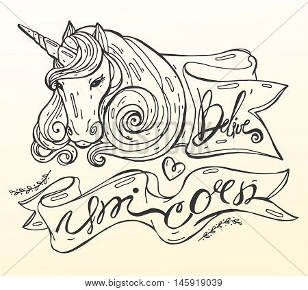 Isolated hand draw sketch vector illustration in line art style of realistic unicorn in pink shades and frame with hand draw caligraphy Belive and Unicorn.