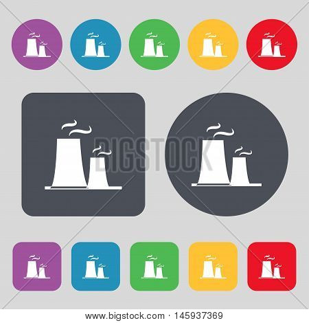 Atomic Power Station Icon Sign. A Set Of 12 Colored Buttons. Flat Design. Vector
