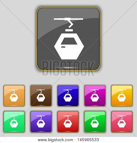 Cableway Cabin Icon Sign. Set With Eleven Colored Buttons For Your Site. Vector