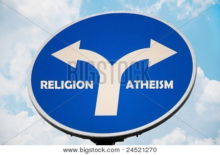 Religion and Atheism sign