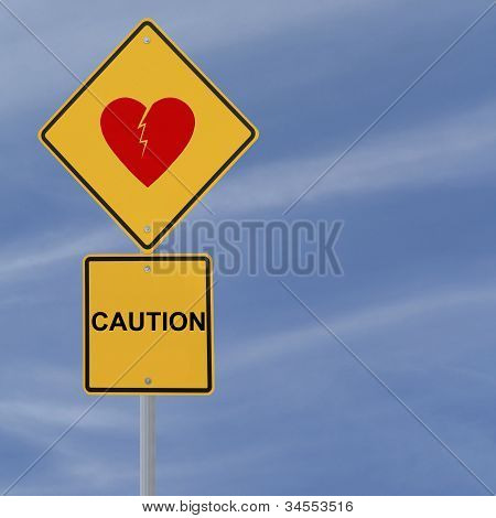 Heartbreak Warning Sign