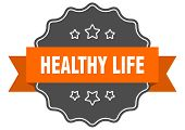 Healthy Life Isolated Seal. Healthy Life Orange Label. Healthy Life poster