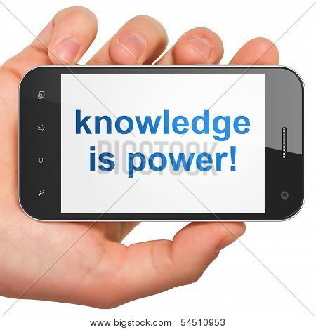 Education concept: Knowledge Is power! on smartphone