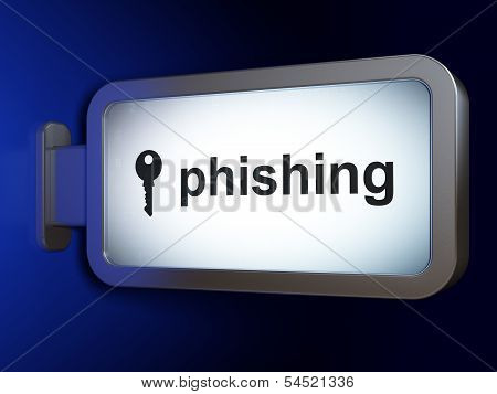 Protection concept: Phishing and Key on billboard background