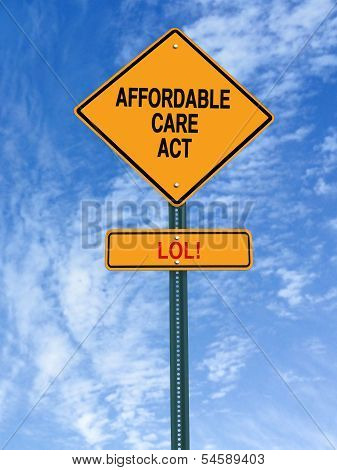 Affordable Care Act Lol Sign