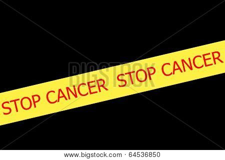 Slogan Stop Cancer  On Yellow Tape