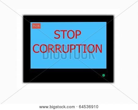 Slogan Stop Corruption On Television Screen