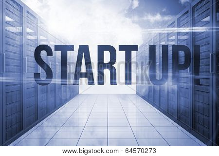 The word start up! against server hallway in the sky