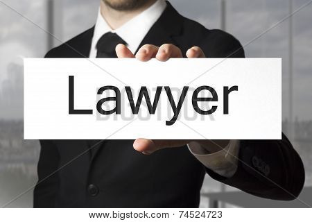 Businessman Holding Sign Lawyer