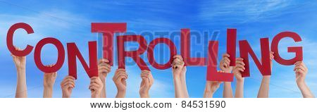 Many People Hands Holding Red Word Controlling Blue Sky