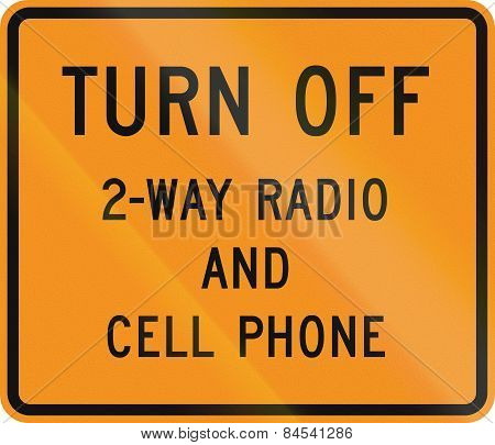 Turn Off 2-way Radio And Cell Phone