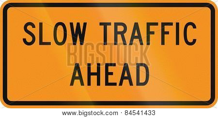 Slow Traffic Ahead