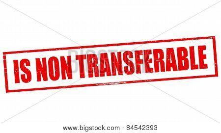 Is Non Transferable
