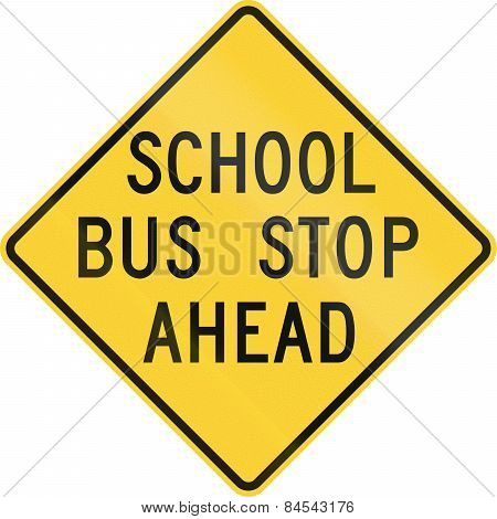 School Bus Stop Ahead