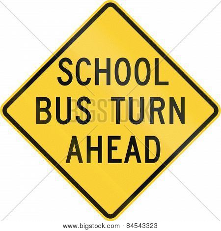 School Bus Turn Ahead