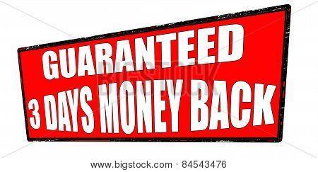 Guaranteed Three Days Money Back