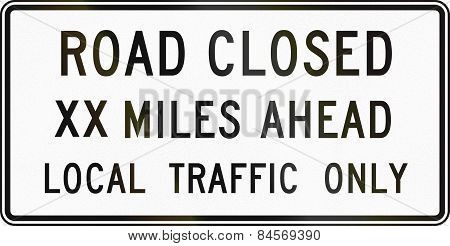 Road Closed Xx Miles Ahead