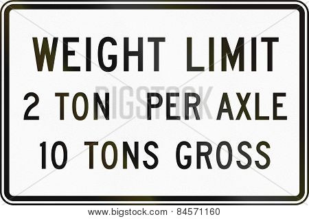 Weight Limit - 2 Ton Per Axle 10 Tons Gross