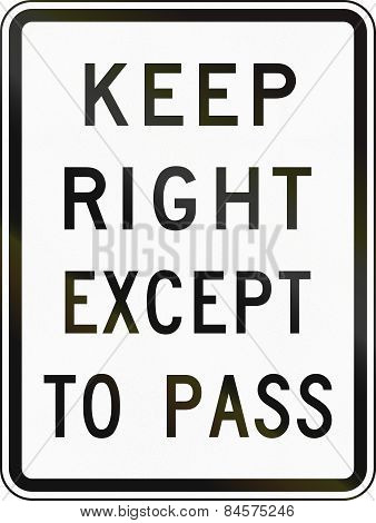 Keep Right Except To Pass
