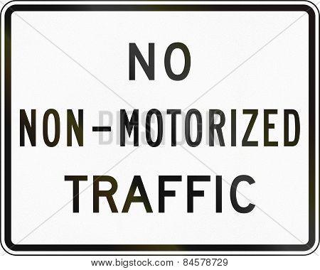 No Non Motorized Traffic